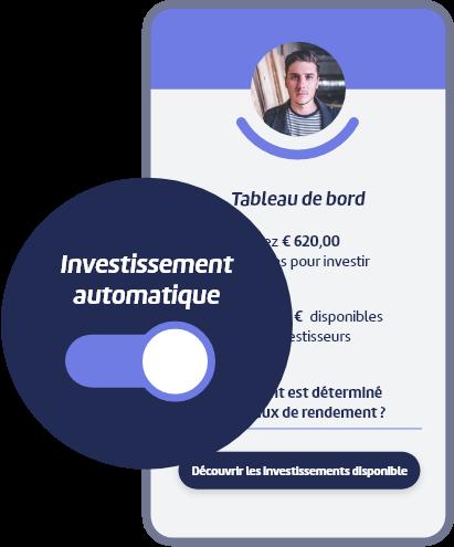 Dashboard d'un investisseur, avec l'investissement automatique activé.